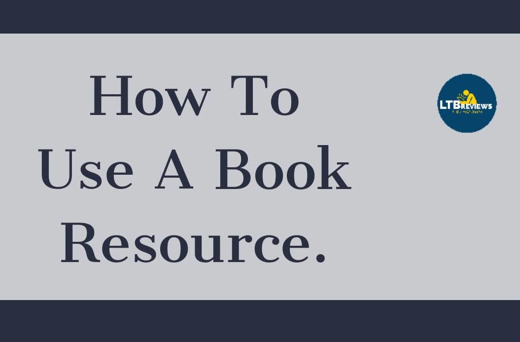 How To Use A Book Resource