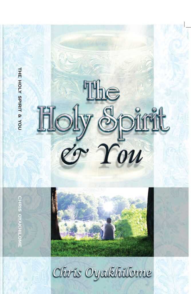 The Holy Spirit & You by Pastor Chris Oyakhilome.